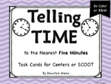 Telling Time to the Nearest 5 Minutes Task Cards for Cente