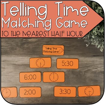 Telling Time to the Nearest Hour + Half Hour Go Fish