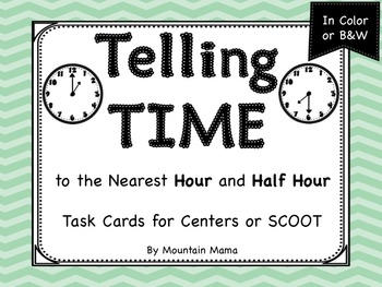 Telling Time to the Nearest Hour & Half Hour Task Cards fo