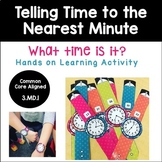 Telling Time to the Nearest Minute Activity - 3.MD.1