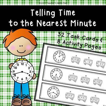 Telling Time to the Nearest Minute 32 Task Cards & 8 Activ