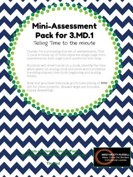 Telling Time to the Nearest Minute 3.MD.1: Mini-Assessment Pack
