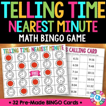Telling Time to the Minute Activity: Telling Time Bingo Ga