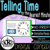 Telling Time to the Nearest Minute for Google Classroom Di
