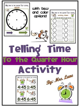 Telling Time to the Quarter Hour Activity