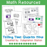 Telling Time to the Quarter Hour Adapted Unit Pre-Sale