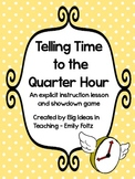 Telling Time to the Quarter Hour Lesson Plan and Showdown Partner Game