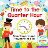 Telling Time to the Quarter Hour PowerPoint and Smartboard