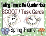 Telling Time to the Quarter Hour Spring Clock Scoot