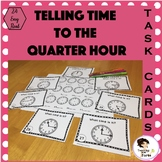 Telling Time to the Quarter Hour Task Cards and Walk About