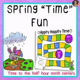 Telling Time to the half hour- Spring Time Fun Math Station