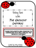 Telling Time with The Grouchy Ladybug