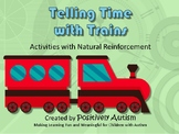 Telling Time with Trains: Activities with Natural Reinforcement