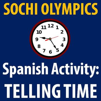 Spanish - Telling Time with the 2014 Sochi Olympics