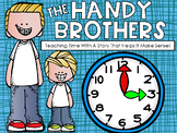 Telling Time with the Handy Brothers