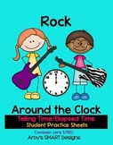 Telling Time/Elapsed Time Rock Around the Clock Worksheets