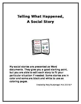 Telling What Happened, A Social Story