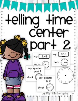 Telling and Writing Time Math Center Analog & Digital clocks (quarter hour)