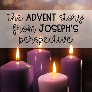 The Advent Story from Joseph's Perspective