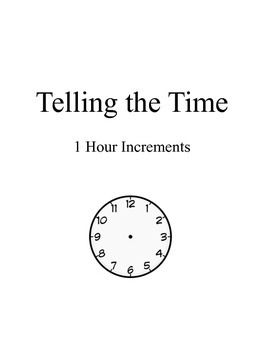 Telling the Time 1 Hour Increments