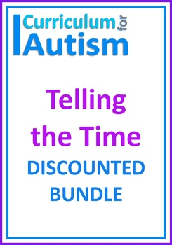 Autism Life Skills Telling the Time BUNDLE Special Education