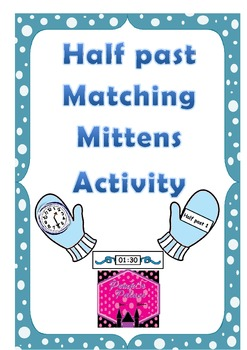 Telling the Time Half Past Matching Mittens Game