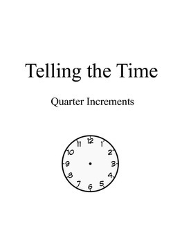 Telling the time 15 Minute Increments