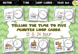 Telling the time to five minutes loop cards. 12 & 24 hour clocks