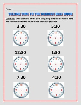 Telling time by the hour and half hour.