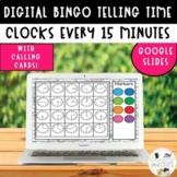 Telling time to the 15 minutes Digital Bingo Google Slides