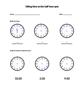 Telling time to the HALF hour quiz