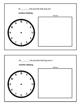 Telling time to the hour -The Grouchy Ladybug Book