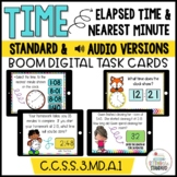 Telling time to the minute & elapsed time Boom Cards Distance Learning