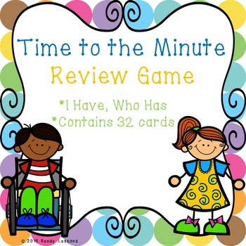 I Have Who Has Telling Time Game for Telling Time to the M