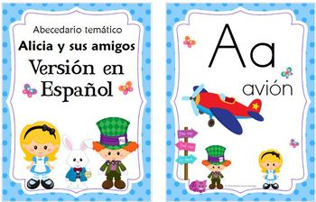 Tematic ABC: Alice and friends/ Spanish and English Alphabet