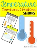 Temperature Conversions & Problems {Stations} || Real Life