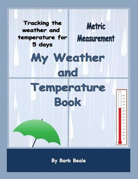 Temperature - My Weather and Temperature Book METRIC Measurement - 6 pages