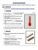 Temperature & Thermal Energy Webquest