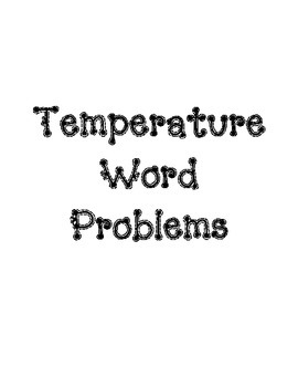 Temperature Word Problems