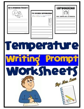 Temperature Writing Prompt Worksheets