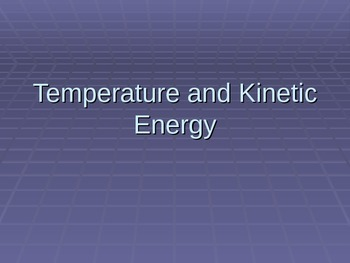 Temperature and Kinetic Energy