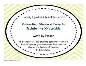 Template - Converting Standard Form to Isolate the X-Variable