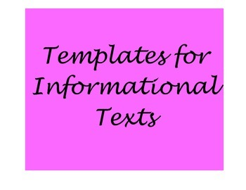 Templates for Informational Texts