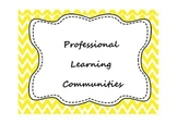 Templates for Professional Learning Communities  (Editable)