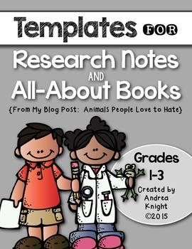 Templates for Research Notes and All-About Books {Grades 1-3}