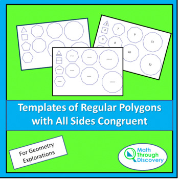 Templates of Regular Polygons with All Sides Congruent