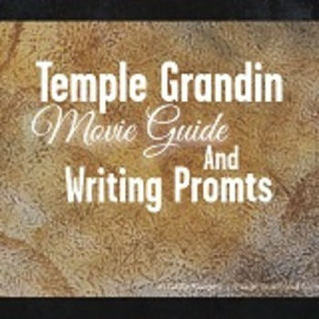 Temple Grandin Movie Guide And Writing Prompts By Teachupsidedown