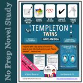 Templeton Twins Have an Idea Novel Study  Print + DIGITAL