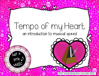 Tempo of my Heart -- songs and activities to present & practice speed in music
