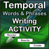 Temporal Words and Phrases Writing Activity